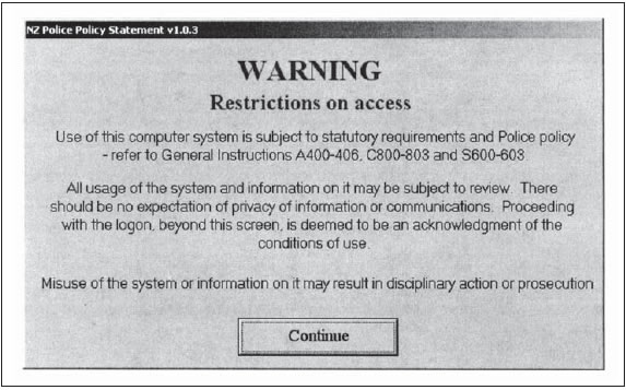 Figure 8: Warning displayed when accessing the New Zealand Police's computer system.